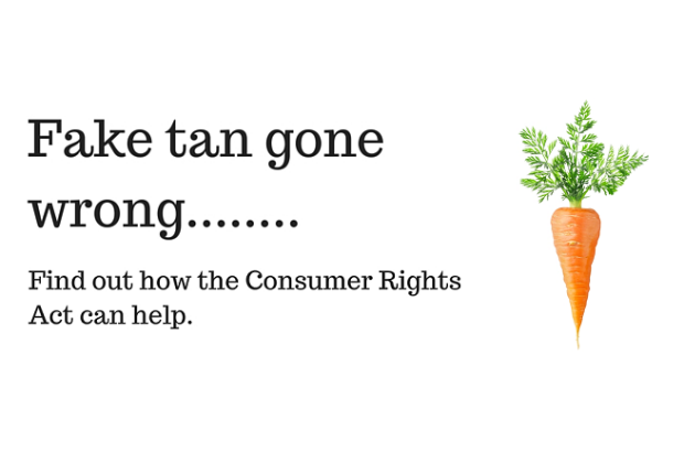 "Infographic created for the consumer rights campaign. Image of a carrot. The text says; ""Fake tan gone wrong... Find out how the Consumer Rights Act can help."""